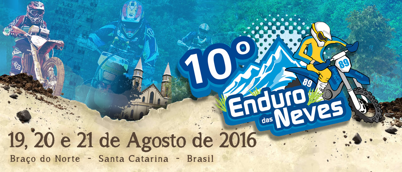10º Enduro das Neves – 19, 20 e 21 de agosto de 2015